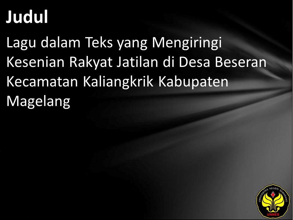 Judul Lagu dalam Teks yang Mengiringi Kesenian Rakyat Jatilan di Desa Beseran Kecamatan Kaliangkrik Kabupaten Magelang