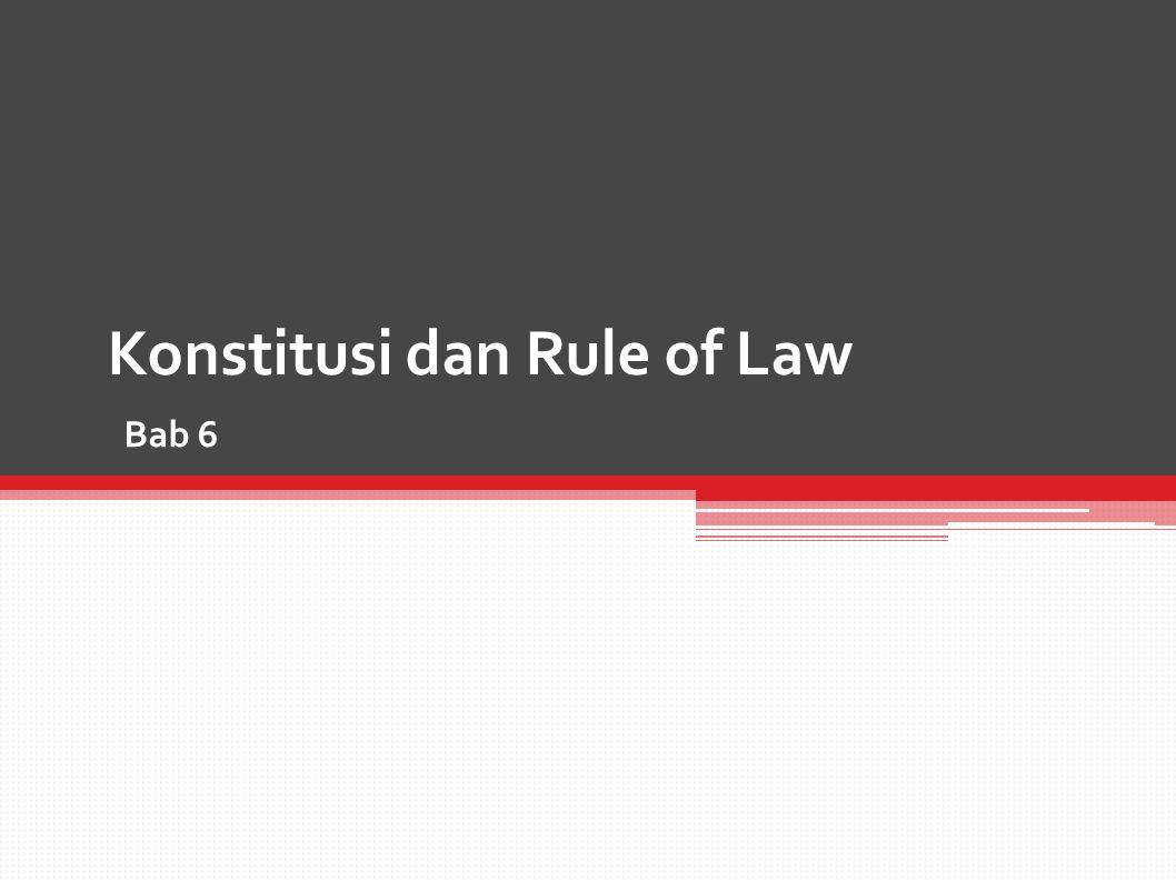 Bab 6 Konstitusi dan Rule of Law