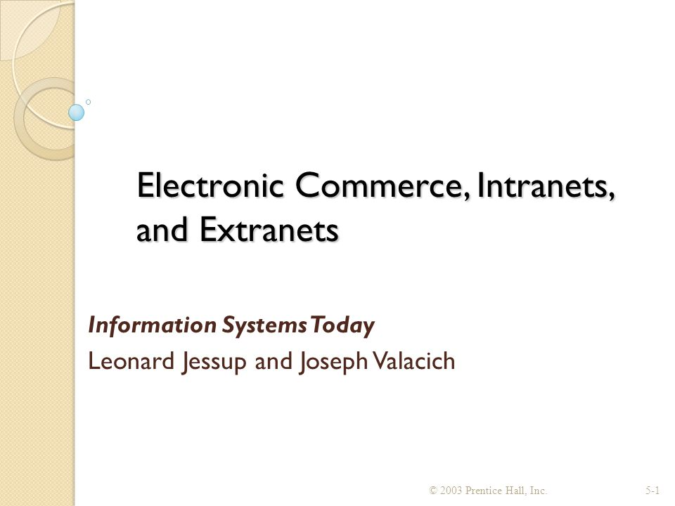 Formula for Electronic Commerce Success The Rules for Web Site Success ◦ 1.