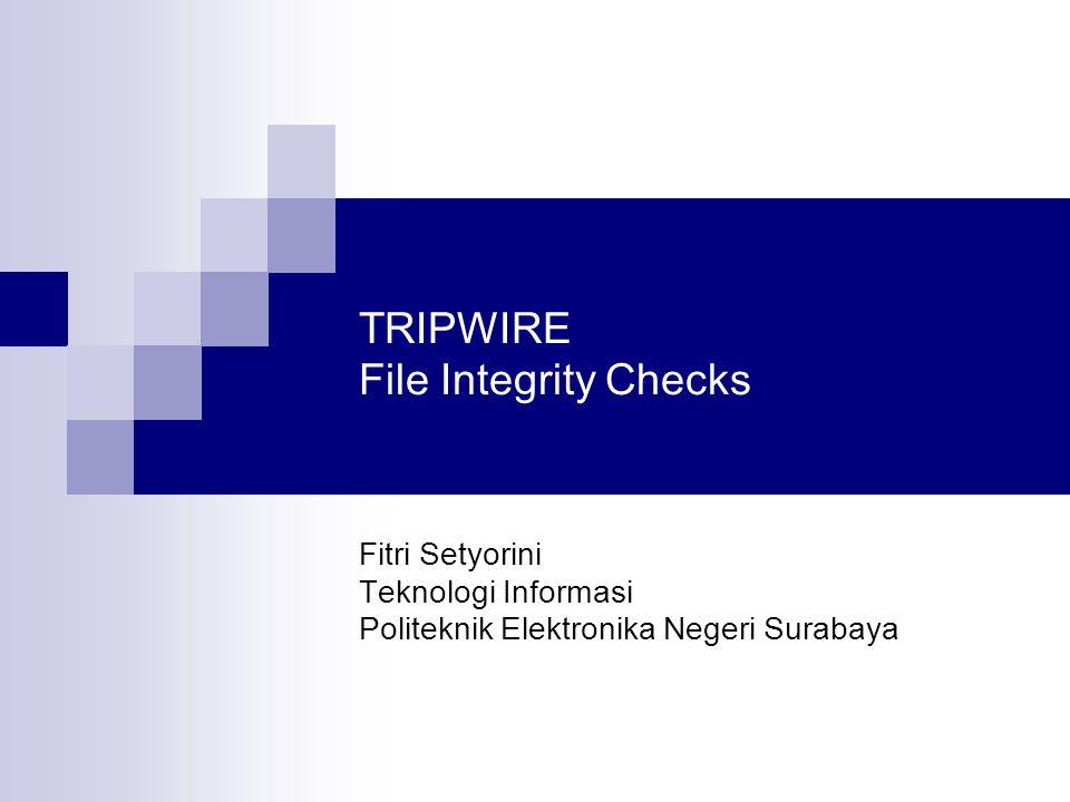 4 Komponen File Konfigurasi File Konfigurasi  Digunakan untuk melakukan konfigurasi tripwire  File /etc/tripwire/tw.cfg  File /etc/tripwire/twcfg.txt File Policy  Admin dapat menentukan bagaimana tripwire melakukan cek thd sistem  File /etc/tripwire/tw.pol  File /etc/tripwire/twpol.txt