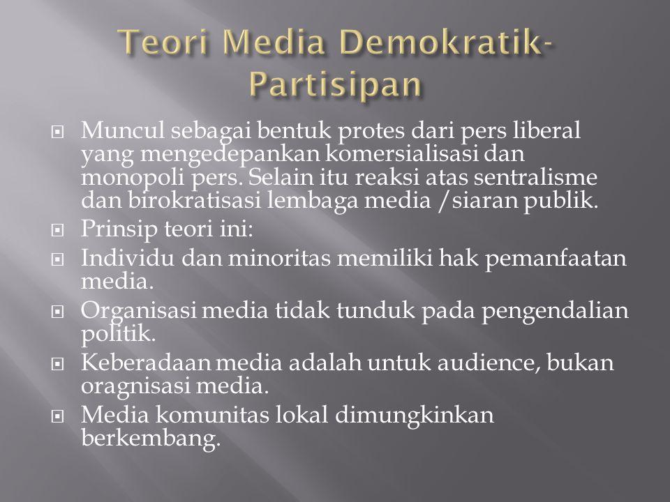  Muncul sebagai bentuk protes dari pers liberal yang mengedepankan komersialisasi dan monopoli pers. Selain itu reaksi atas sentralisme dan birokrati