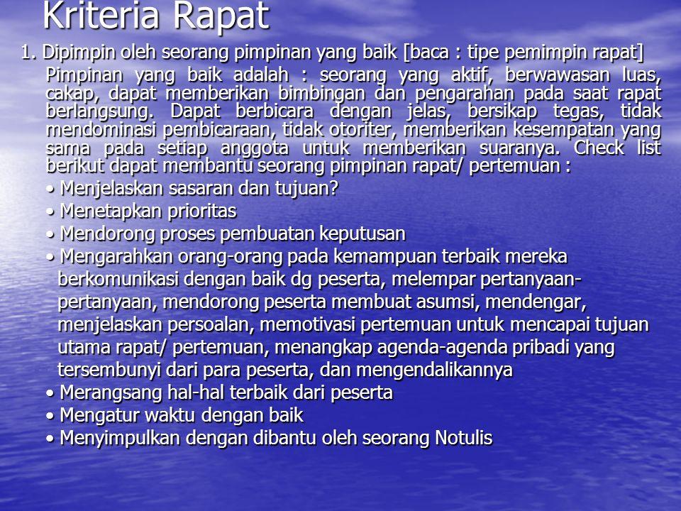 Kriteria Rapat 1.