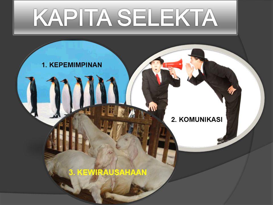 Buku Acuan:  Rivai V, dan Mulyadi D.2012. Kepemimpinan dan Perilaku Organisasi.