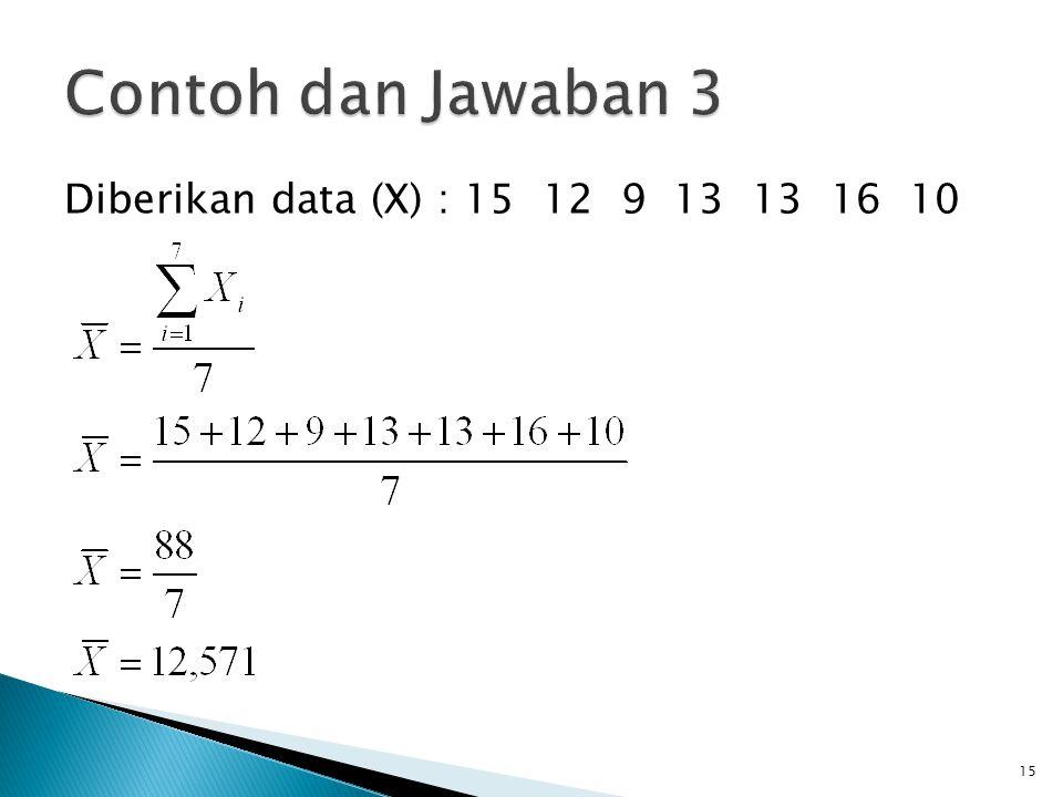 Jika nilai n buah data adalah x 1, x 2, x 3, … x n, dan masing-masing frekuensi adalah f 1, f 2, f 3, … f n, maka mean data tersebut didefinisikan sebagai berikut.