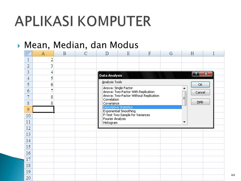  Mean, Median, dan Modus 44