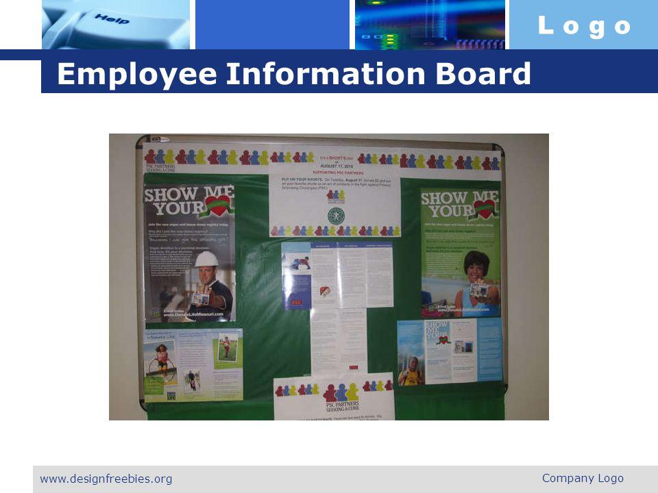 L o g o Employee Information Board Company Logo www.designfreebies.org