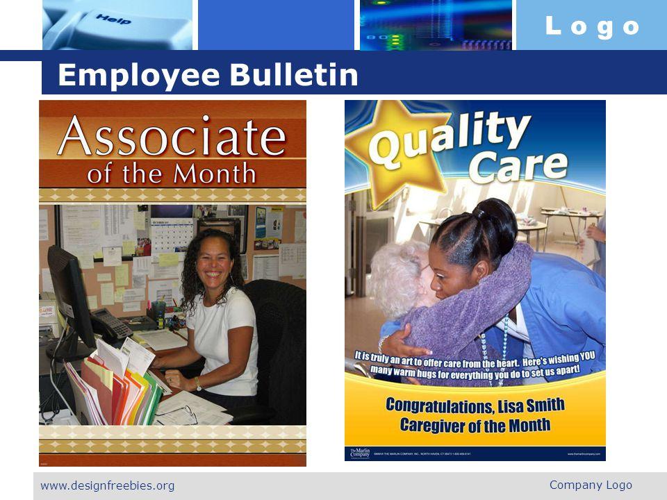 L o g o Employee Bulletin Company Logo www.designfreebies.org