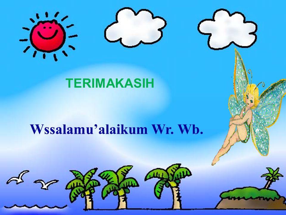 Wssalamu'alaikum Wr. Wb. TERIMAKASIH
