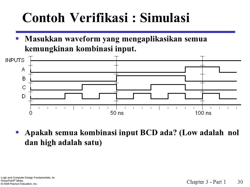 Chapter 3 - Part 1 30  Masukkan waveform yang mengaplikasikan semua kemungkinan kombinasi input.