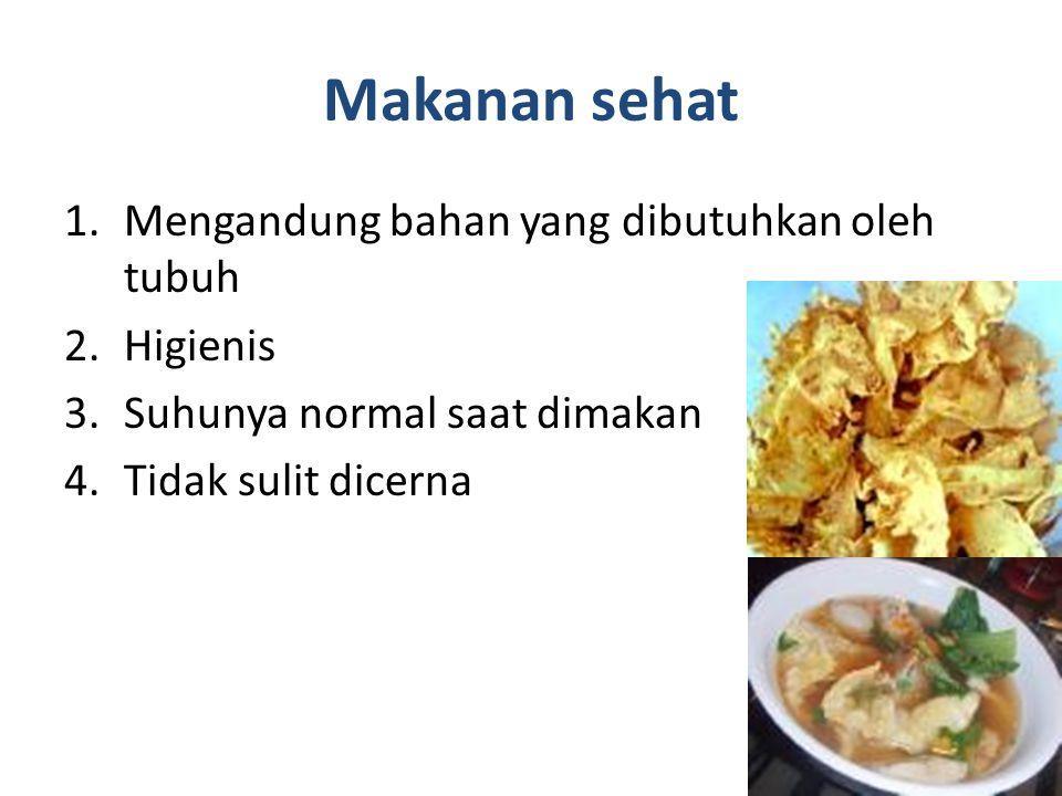 Zat aditif : Zat yang ditambahkan, dan dicampur pada waktu pengolahan makanan baik itu disengaja ataupun tidak disengaja