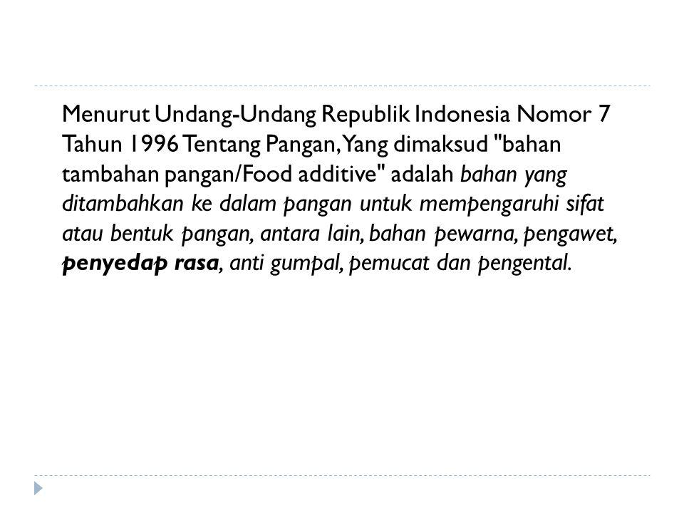 Menurut Undang-Undang Republik Indonesia Nomor 7 Tahun 1996 Tentang Pangan, Yang dimaksud
