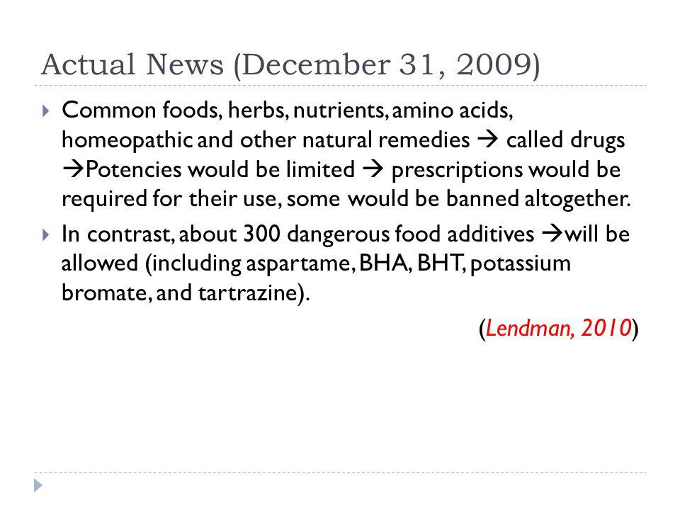 Bahan Tambahan Makanan selain dari yang ditetapkan dapat digunakan sebagai bahan tambahan makanan setelah mendapat persetujuan sebelumnya dari Direktur Jenderal Pengawasan Obat dan Makanan berdasarkan evaluasi