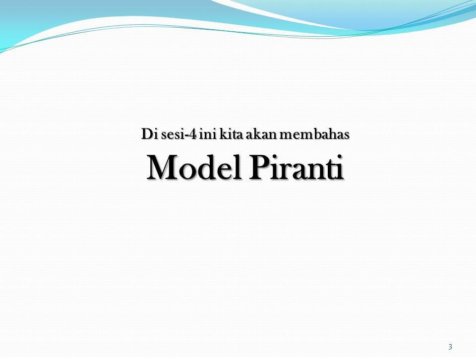 Di sesi-4 ini kita akan membahas Model Piranti 3