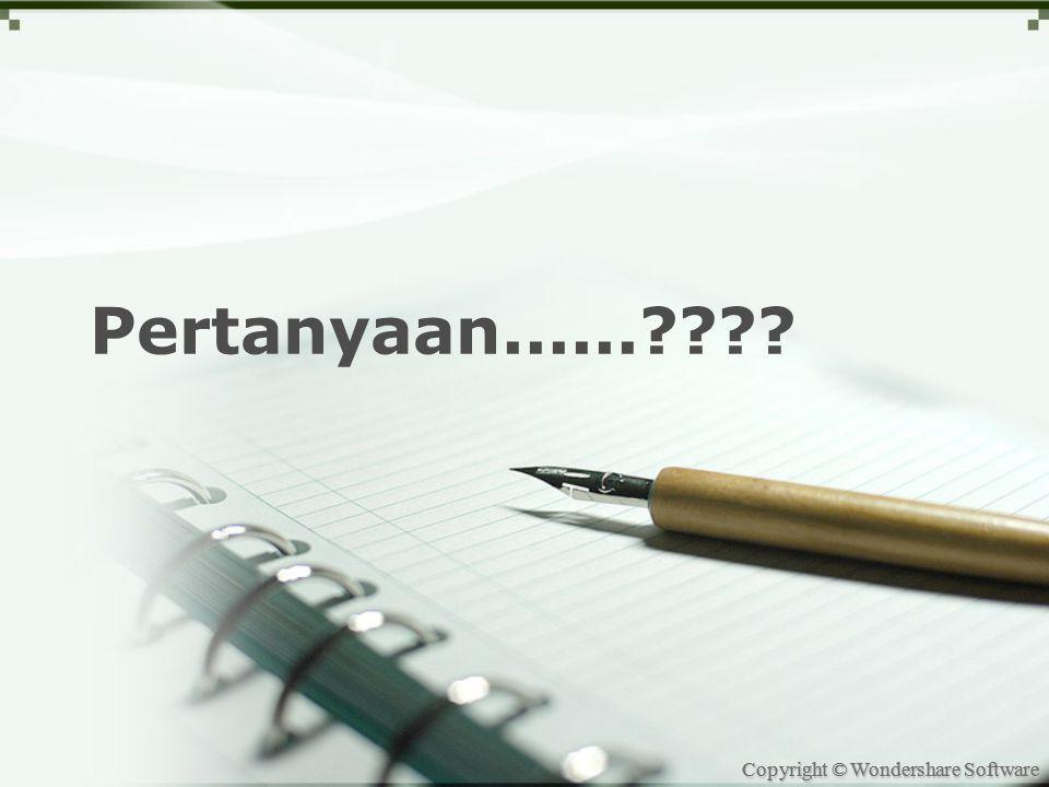Copyright © Wondershare Software Pertanyaan......????