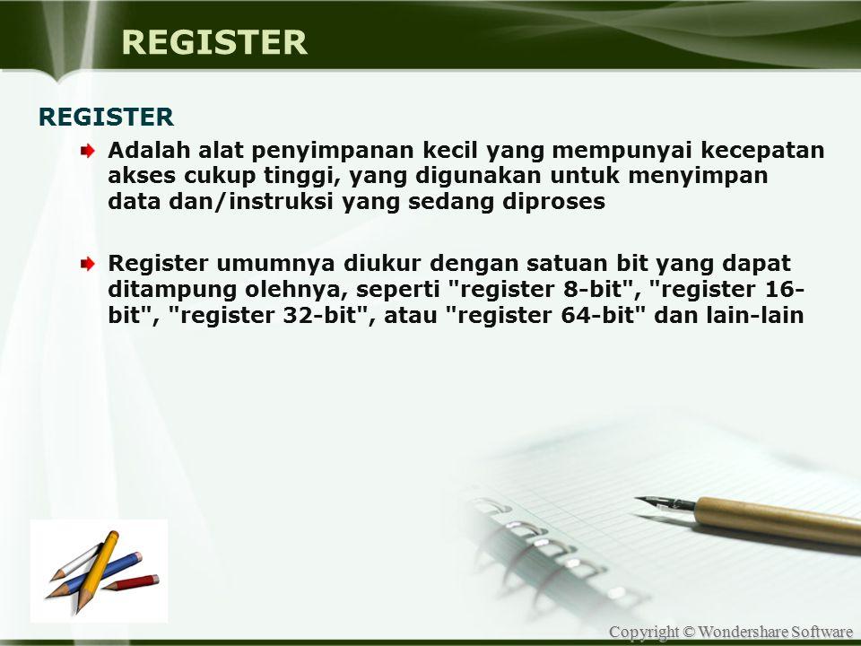Copyright © Wondershare Software Register terbagi menjadi beberapa kelas: 1.Register data, yang digunakan untuk menyimpan angka- angka dalam bilangan bulat (integer).