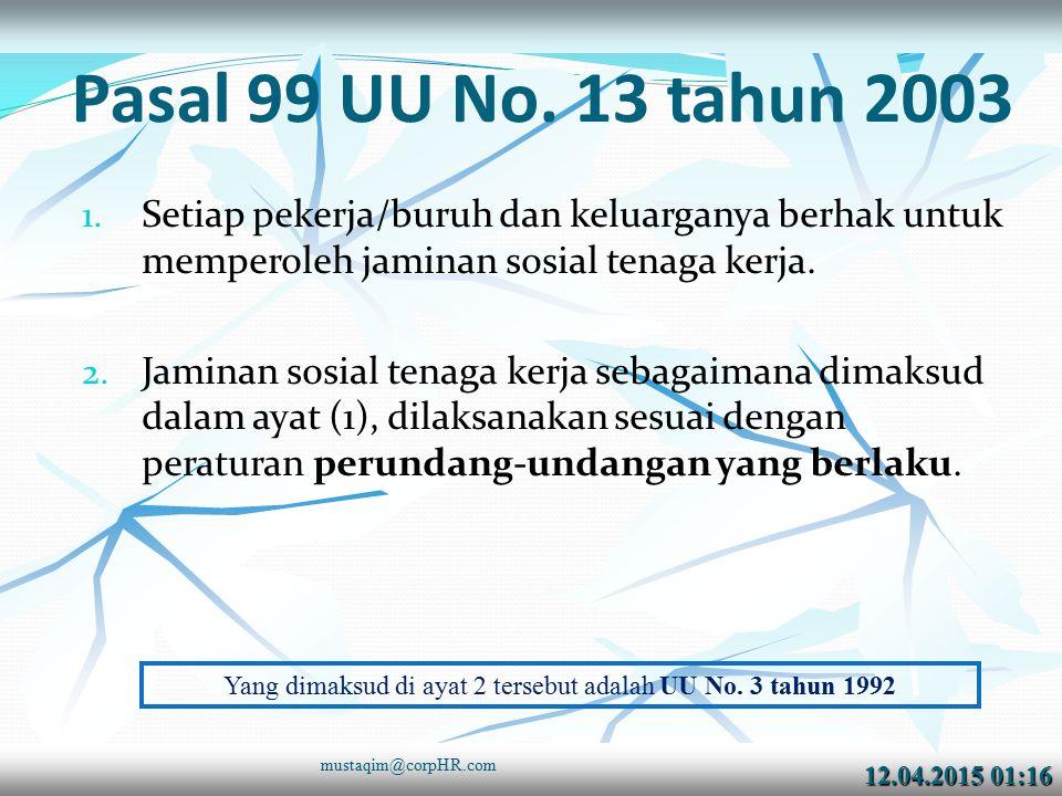 12.04.2015 01:1712.04.2015 01:17 Pasal 99 UU No.13 tahun 2003 1.