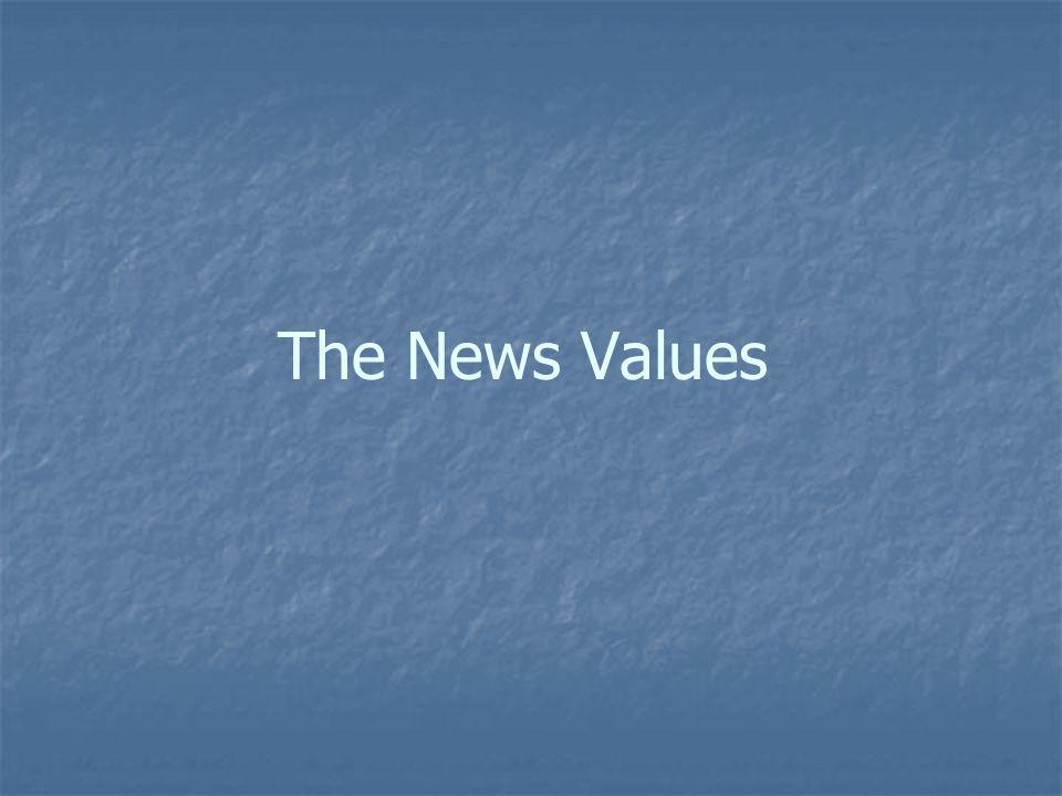 1.Konflik Kebanyakan konflik adalah layak berita.
