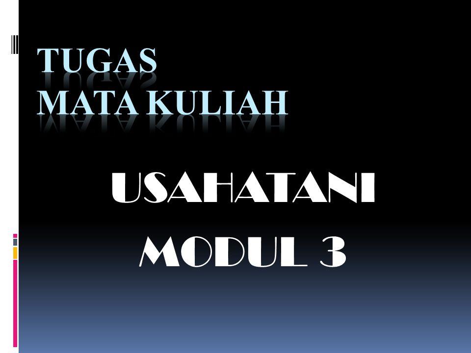USAHATANI MODUL 3