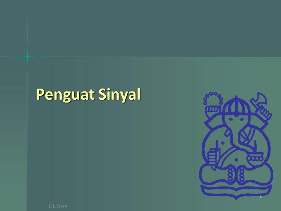EL2040 Penguat Sinyal 1