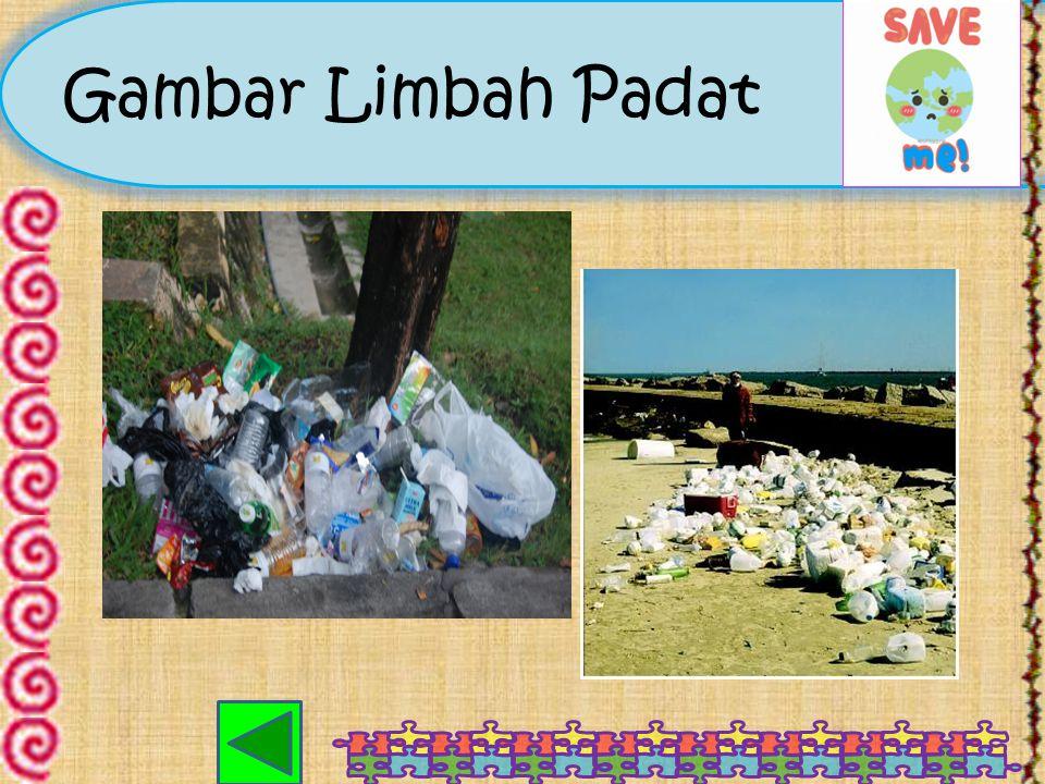 Limbah Padat Merupakan limbah yang berwujud padat, bersifat kering, tidak dapat berpindah kecuali ada yang memindahkannya. Misalnya, sisa makanan, say