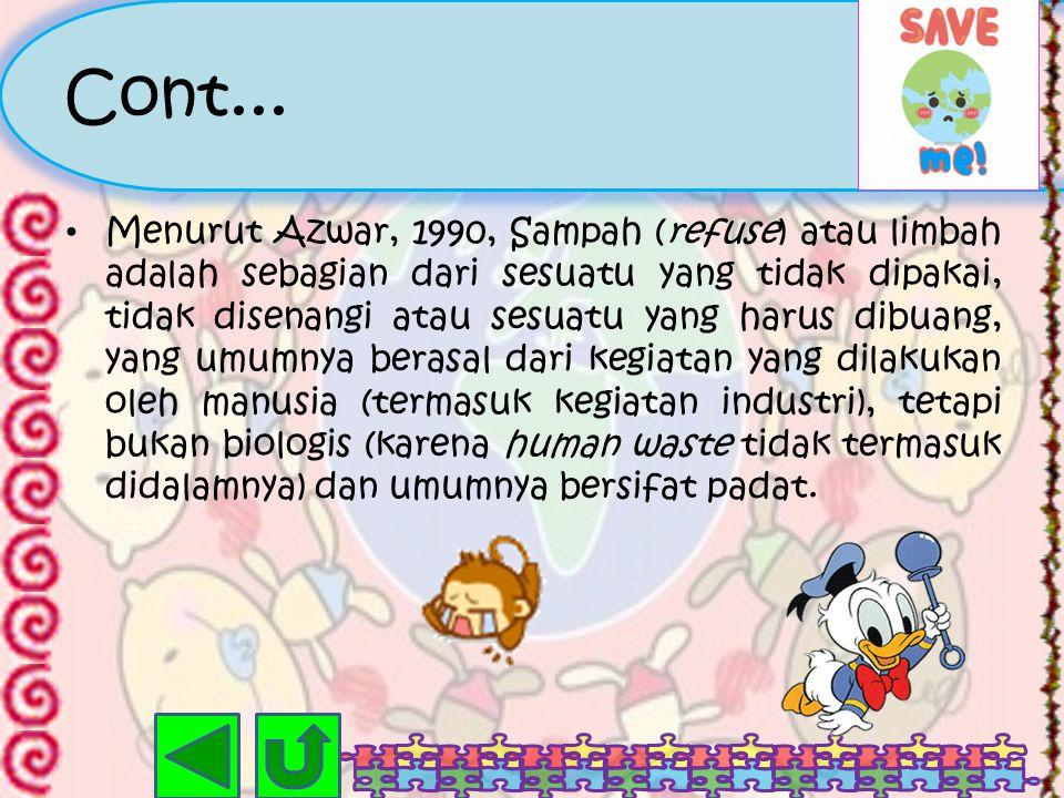 Pengertian Limbah Menurut Wikipedia Indonesia, ensiklopedia bebas berbahasa Indonesia, Limbah adalah buangan yang dihasilkan dari suatu proses produks