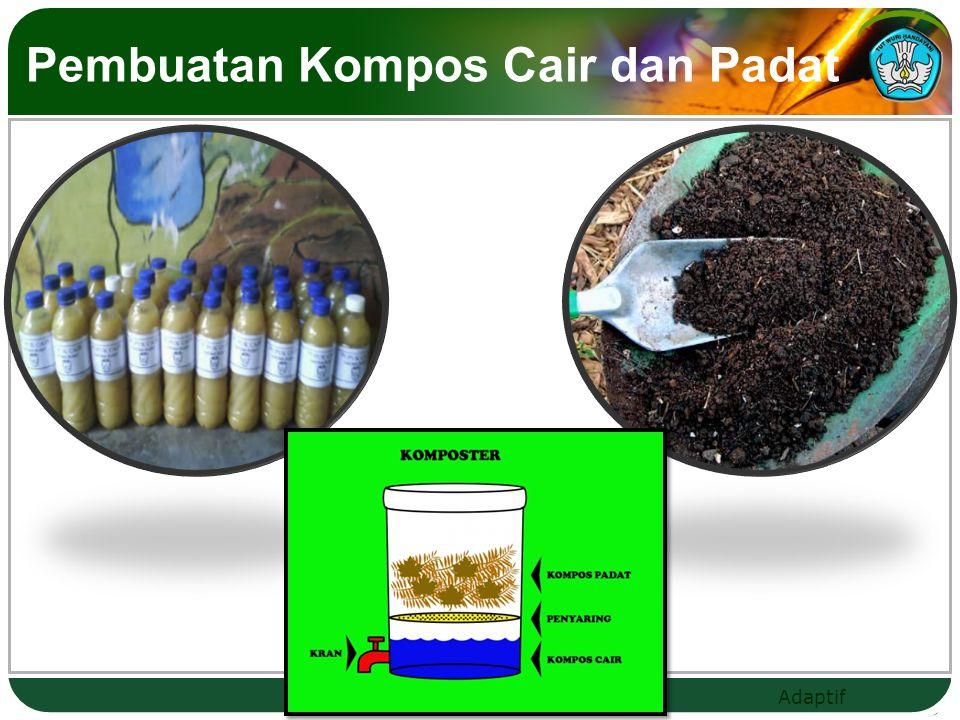 Adaptif Pembuatan Kompos Cair dan Padat