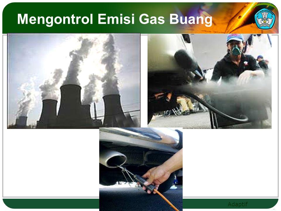 Adaptif Mengontrol Emisi Gas Buang