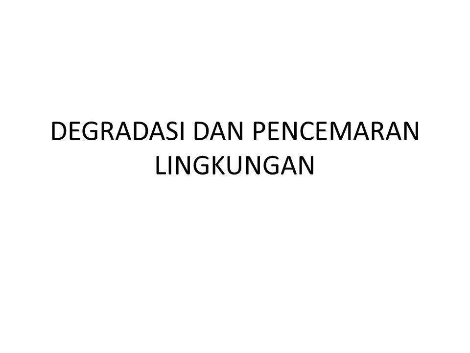 PENCEMARAN AIR Retno Peni/Ilmu Lingkungan LOKASI PENCEMARAN A.