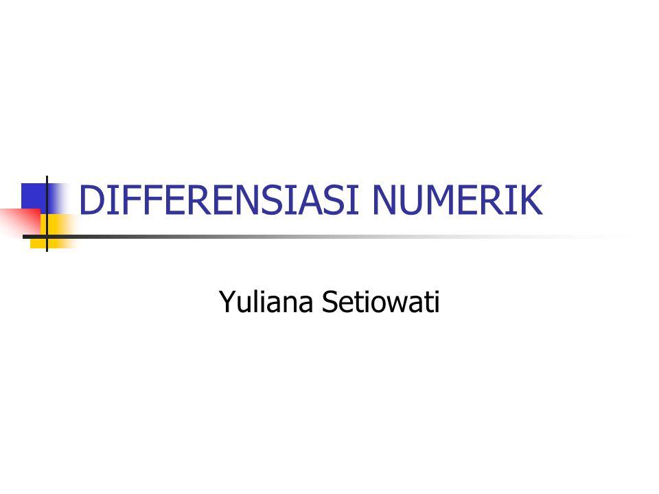 Differensiasi tingkat tinggi Differensiasi tingkat tinggi merupakan proses pendifferensialan secara terus-menerus, hingga tingkatan yang ditentukan.