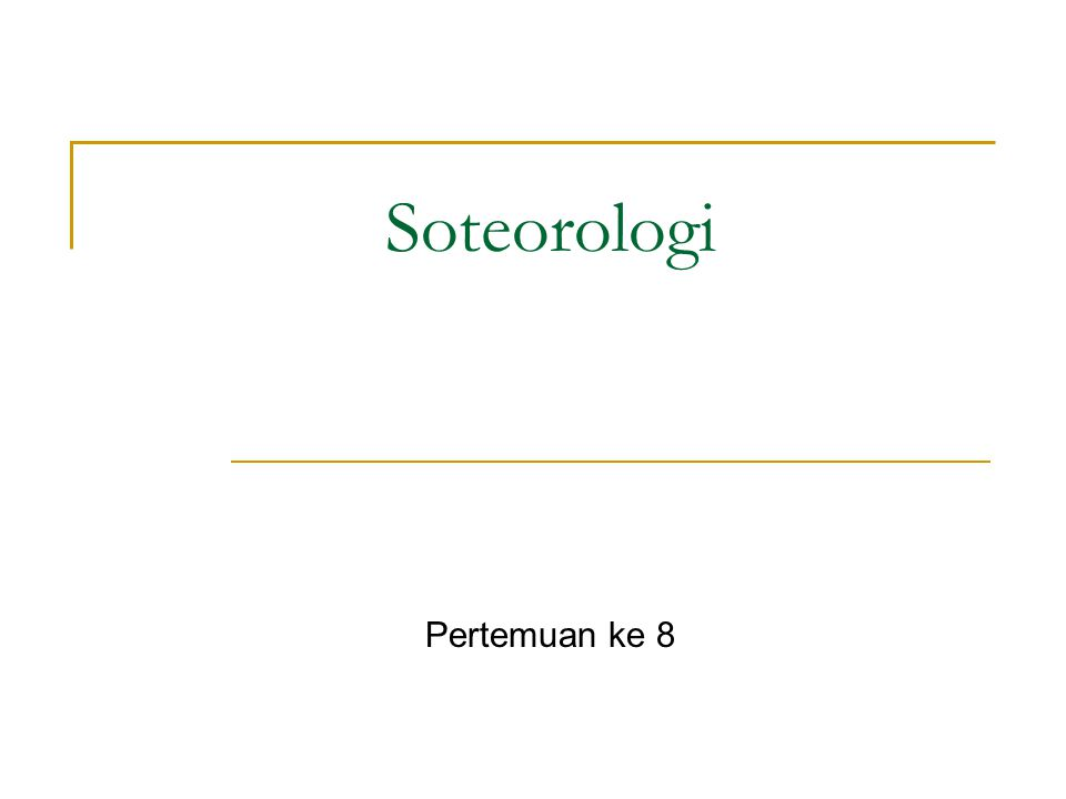 Soteorologi Pertemuan ke 8