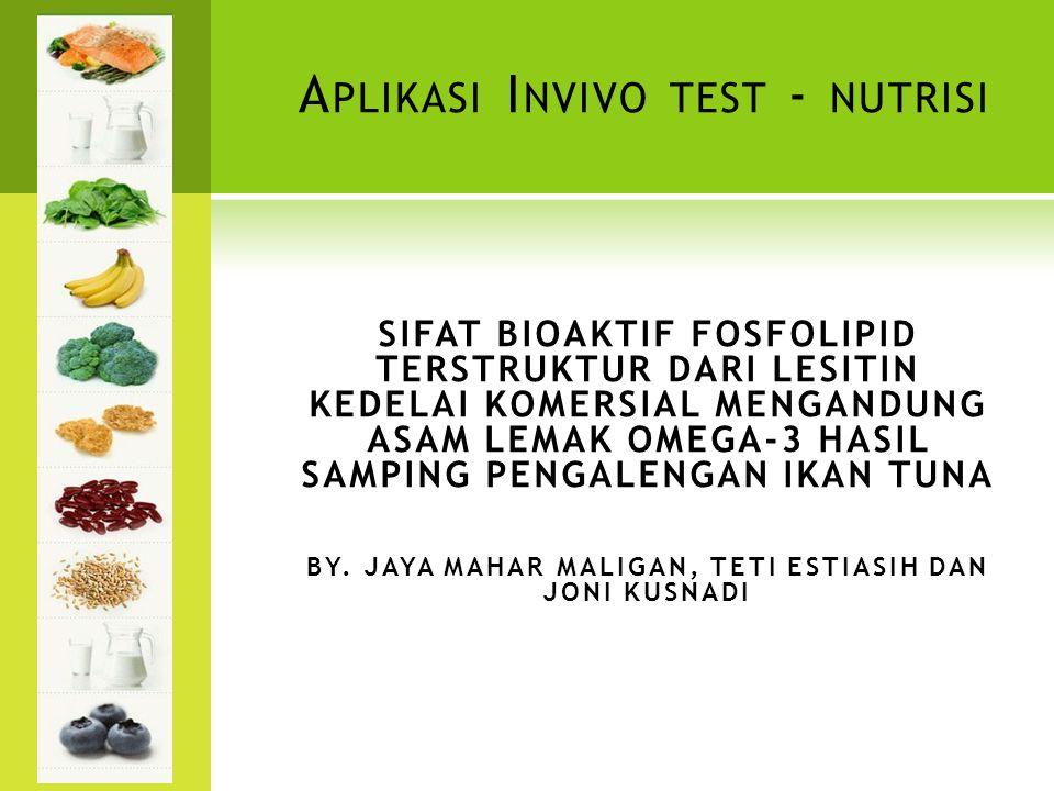 A PLIKASI I NVIVO TEST - NUTRISI SIFAT BIOAKTIF FOSFOLIPID TERSTRUKTUR DARI LESITIN KEDELAI KOMERSIAL MENGANDUNG ASAM LEMAK OMEGA-3 HASIL SAMPING PENG