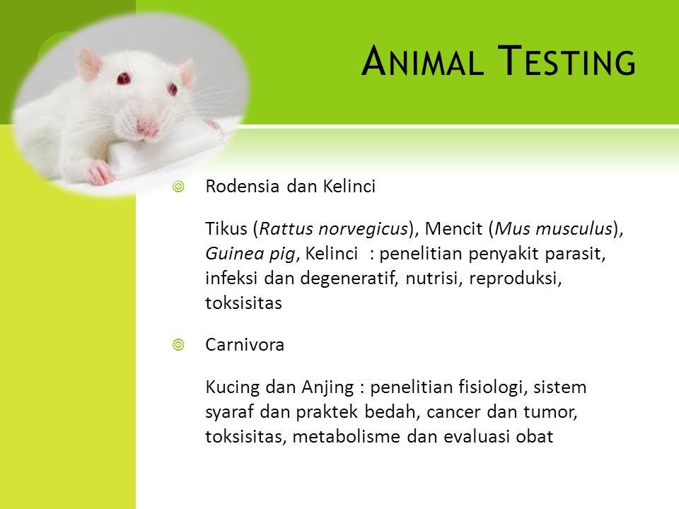  Rodensia dan Kelinci Tikus (Rattus norvegicus), Mencit (Mus musculus), Guinea pig, Kelinci : penelitian penyakit parasit, infeksi dan degeneratif, n