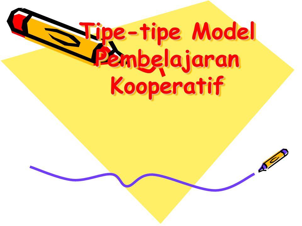Tipe-tipe Model Pembelajaran Kooperatif