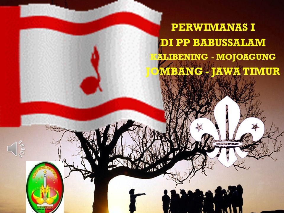 PERWIMANAS I DI PP BABUSSALAM KALIBENING - MOJOAGUNG JOMBANG - JAWA TIMUR