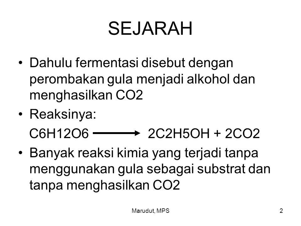 2 SEJARAH Dahulu fermentasi disebut dengan perombakan gula menjadi alkohol dan menghasilkan CO2 Reaksinya: C6H12O6 2C2H5OH + 2CO2 Banyak reaksi kimia