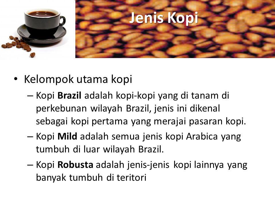 Jenis Kopi Kelompok utama kopi – Kopi Brazil adalah kopi-kopi yang di tanam di perkebunan wilayah Brazil, jenis ini dikenal sebagai kopi pertama yang