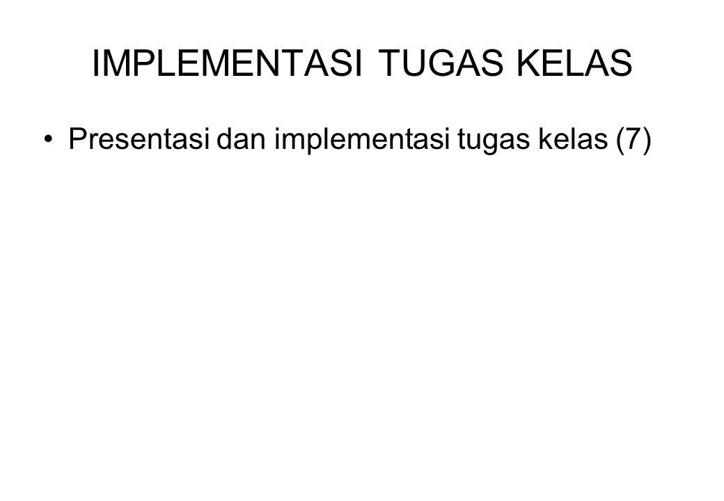 IMPLEMENTASI TUGAS KELAS Presentasi dan implementasi tugas kelas (7)