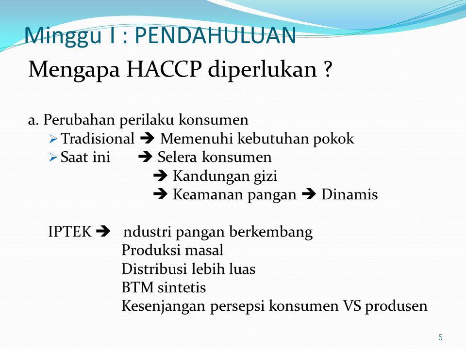 Mengapa HACCP diperlukan .b.