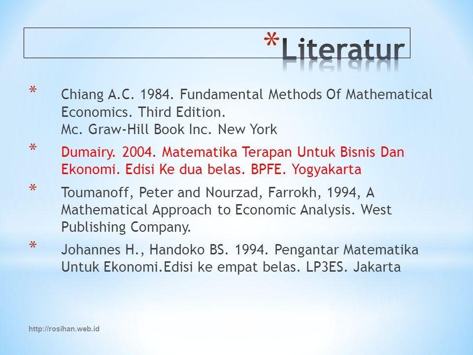 * Chiang A.C.1984. Fundamental Methods Of Mathematical Economics.