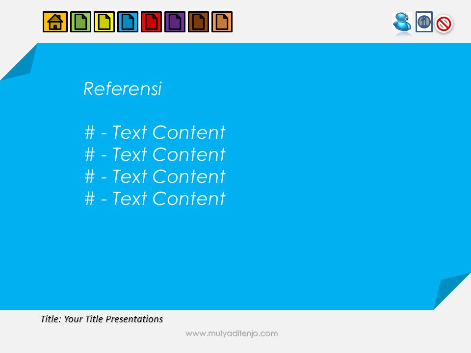 www.mulyaditenjo.com Title: Your Title Presentations Evaluasi # - Text Content