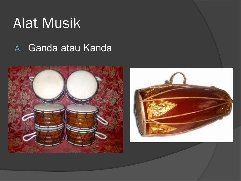 Gendang adalah alat musik jenis pukul yang dimainkan dengan tangan.