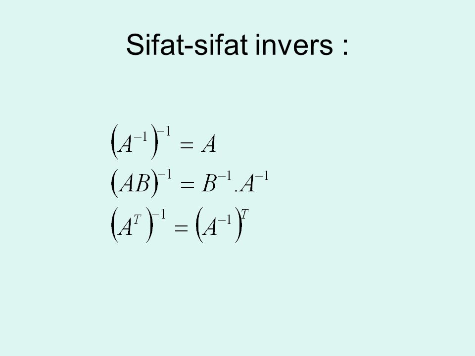 Sifat-sifat invers :