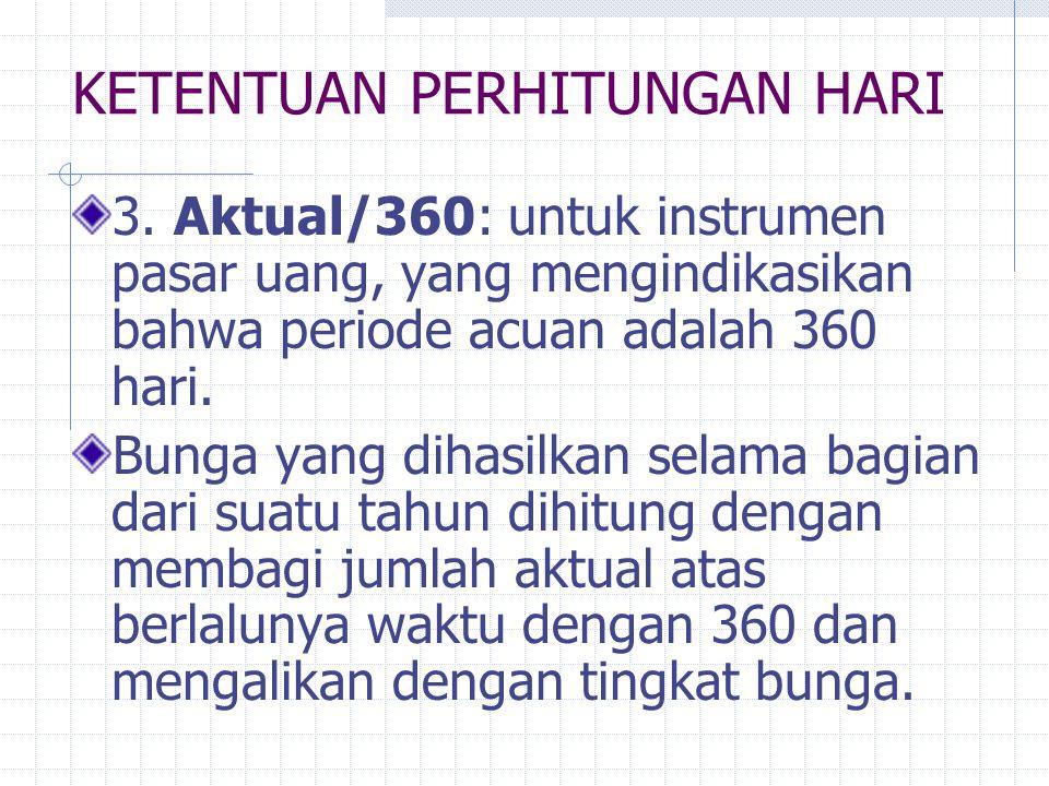 KETENTUAN PERHITUNGAN HARI 3.