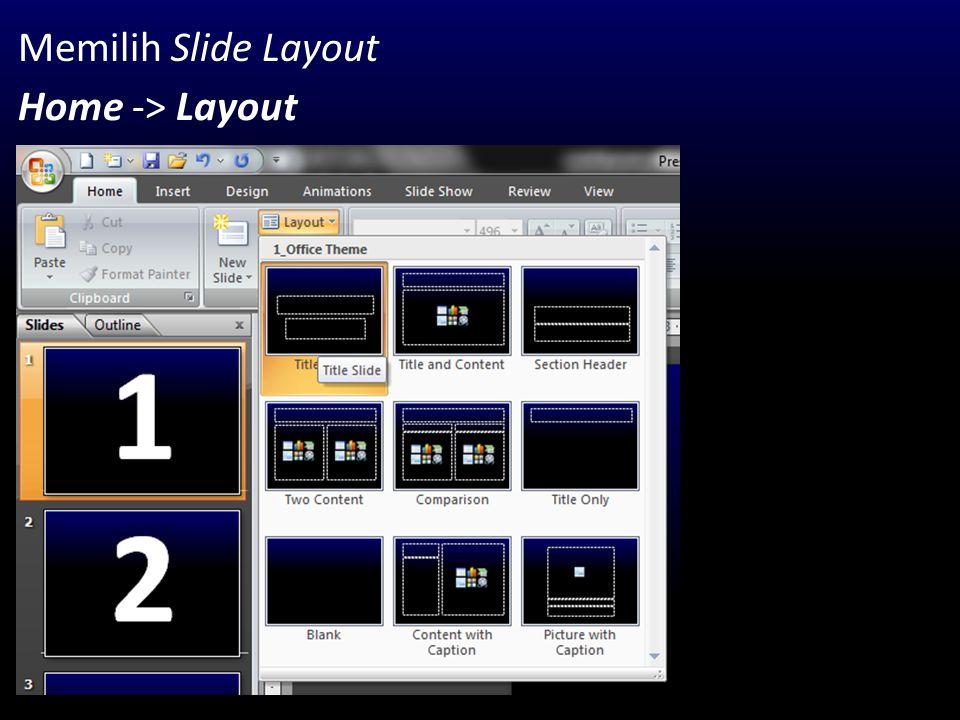 Memilih Slide Layout Home -> Layout