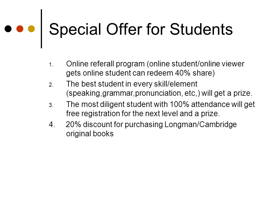 Special Offer for Students 1.