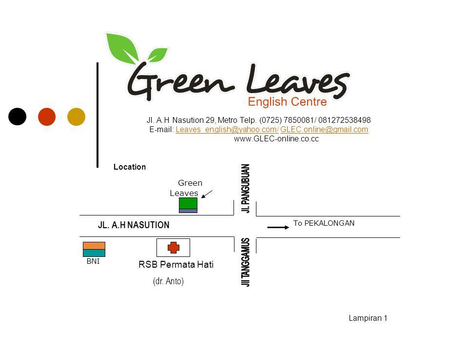 Jl. A.H Nasution 29, Metro Telp. (0725) 7850081/ 081272538498 E-mail: Leaves_english@yahoo.com/ GLEC.online@gmail.comLeaves_english@yahoo.com/GLEC.onl