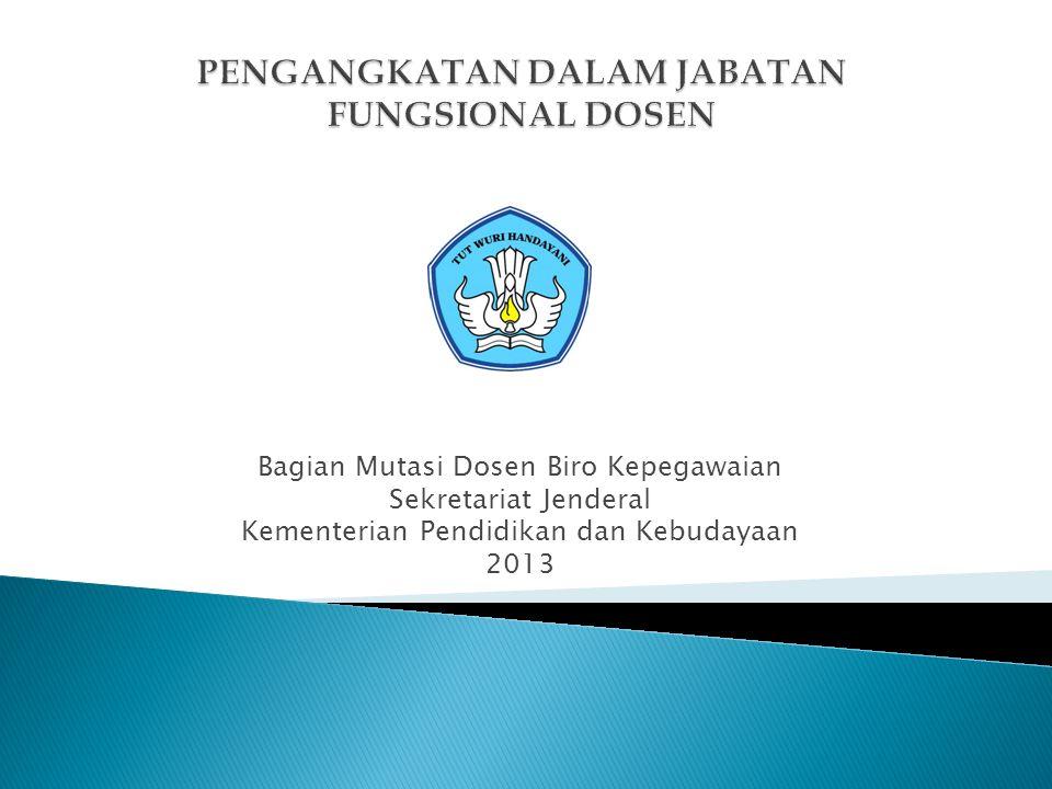 Bagian Mutasi Dosen Biro Kepegawaian Sekretariat Jenderal Kementerian Pendidikan dan Kebudayaan 2013