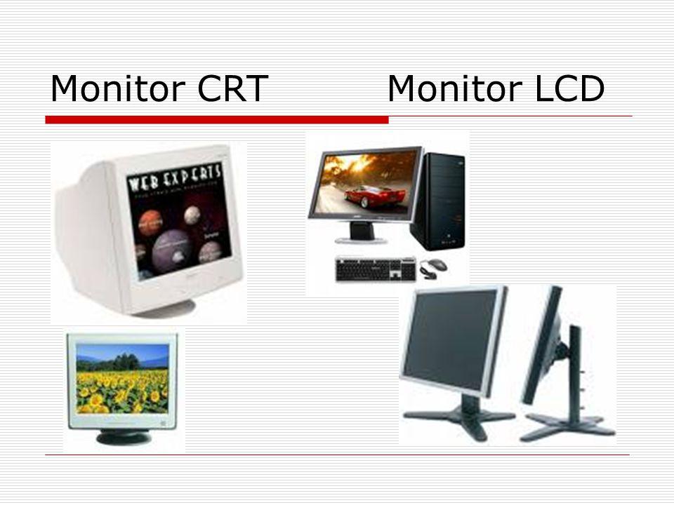 Monitor CRTMonitor LCD