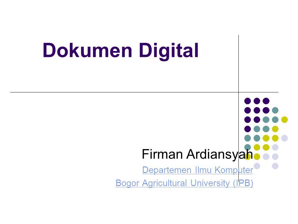 Dokumen Digital Firman Ardiansyah Departemen Ilmu Komputer Bogor Agricultural University (IPB)