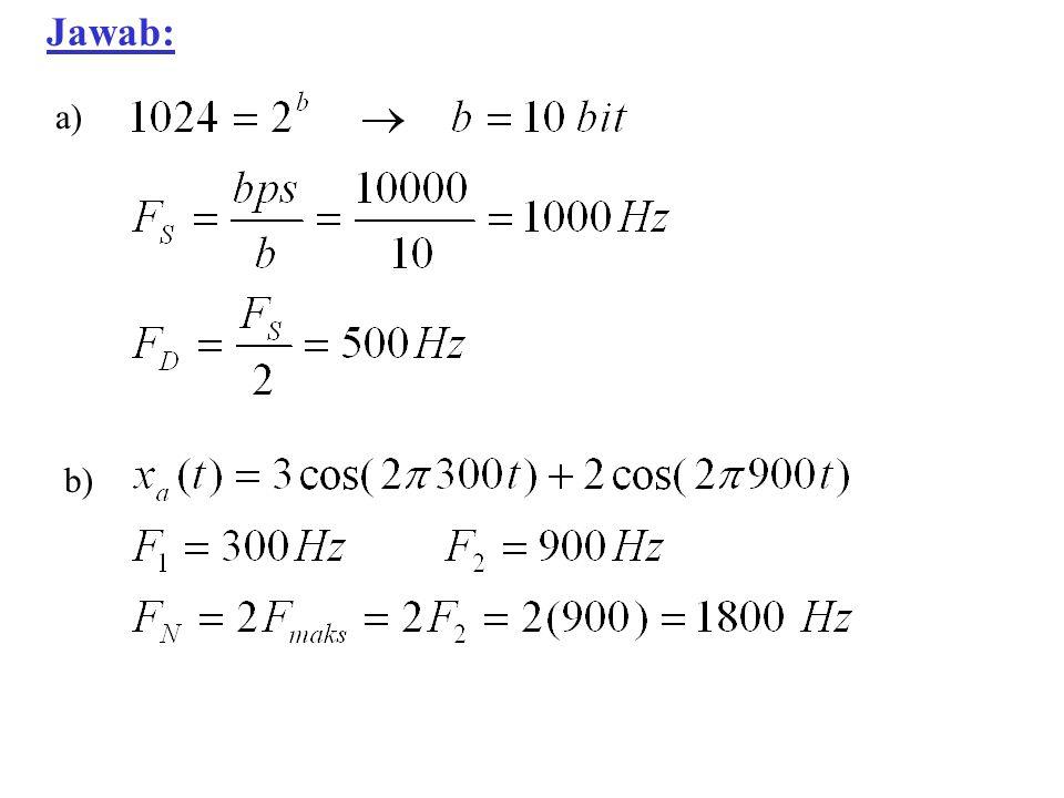 a) b) Jawab: